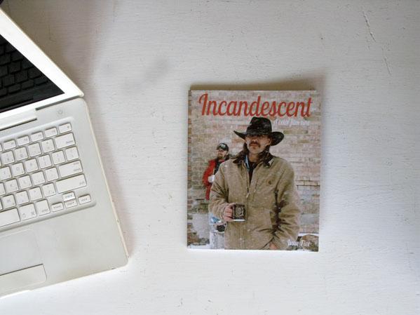 Incandescent 5