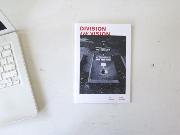 Division of Vision © Lloyd Stubber & Jay Dymock