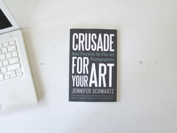 Crusade for Your Art © Jennifer Schwartz