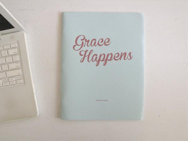 Grace Happens © Aaron Canipe