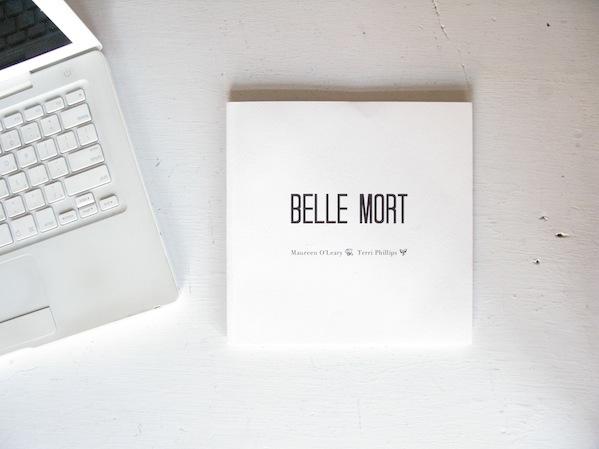 Belle Mort © Maureen O'Leary, Terri Phillips
